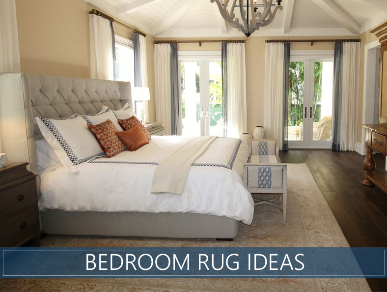 Bedroom Rug Ideas - Tips for Choosing the Best Model and Materi