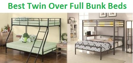 Best Bunk Beds Twin Over Full