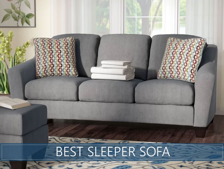 The Best & Most Comfortable Sleeper Sofas - 2020 Reviews & Ratin