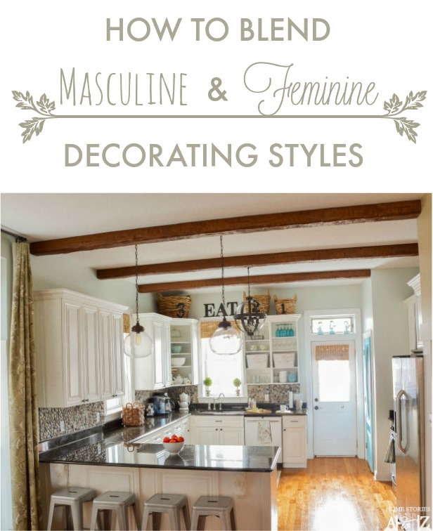 How to Blend Masculine and Feminine Decorating Styl