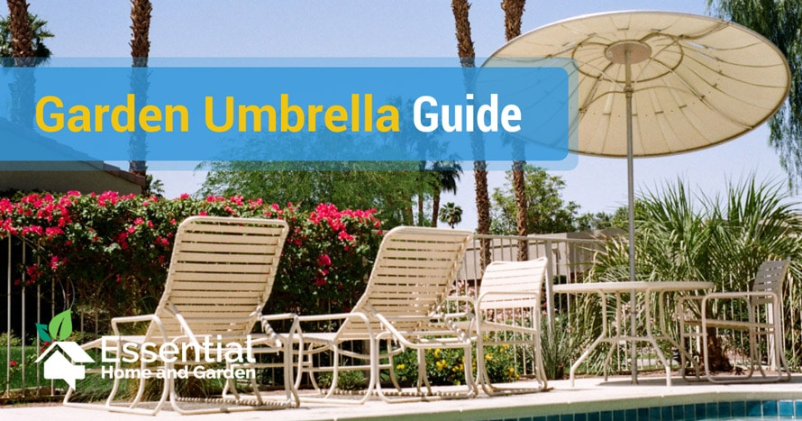 Garden Umbrellas – A Guide For New Users - Essential Home and Gard