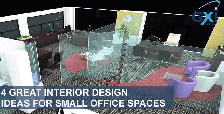 4 Great Interior Design Ideas for Small Office Spaces | GXI Gro