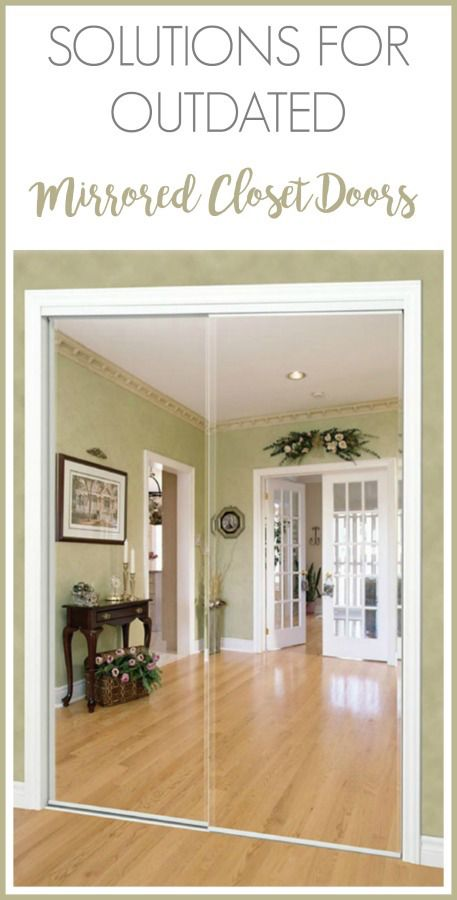 Affordable Solutions for Updating Mirrored Closet Doors in Your .