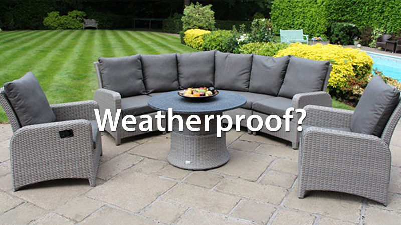 Is all rattan furniture weatherproof? | Garden Centre Shopping