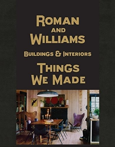Roman and Williams' Things We Made Book